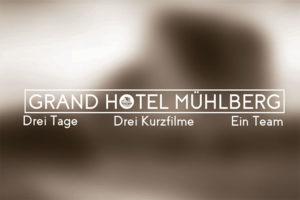 medienklasse-beitragsbild_grand-hotel-muehlberg